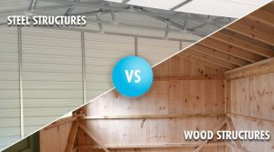 metal structures vs wood structures